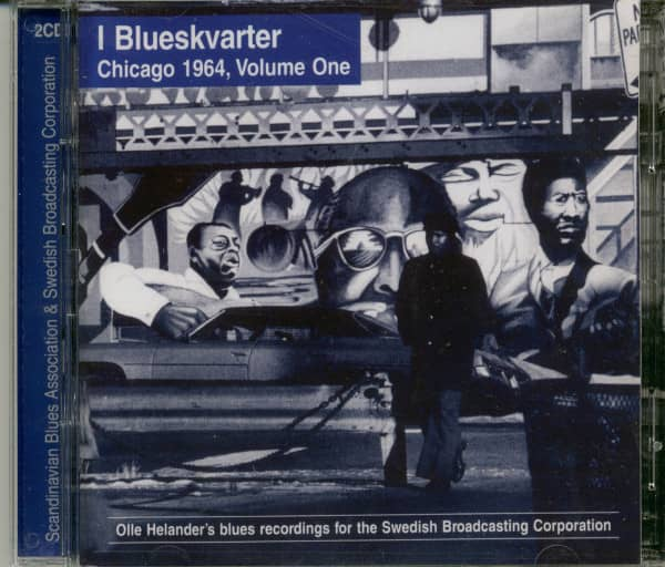 I Blueskvarter - Chicago 1964 Vol.1 (2-CD)