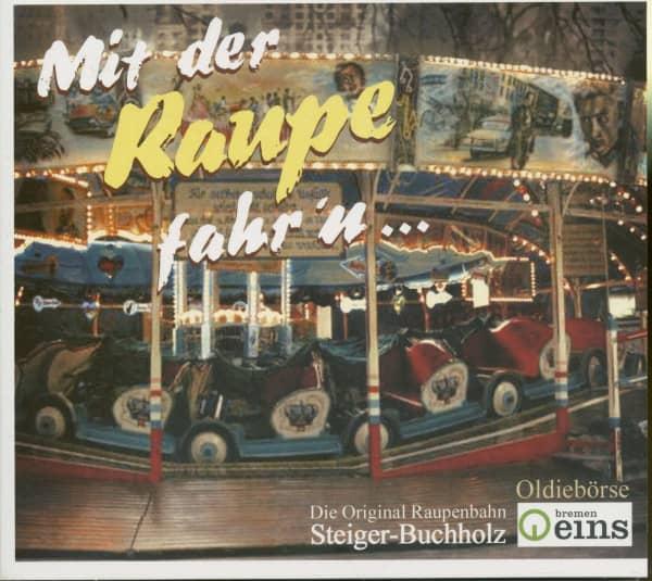Mit der Raupe fahr'n (CD)