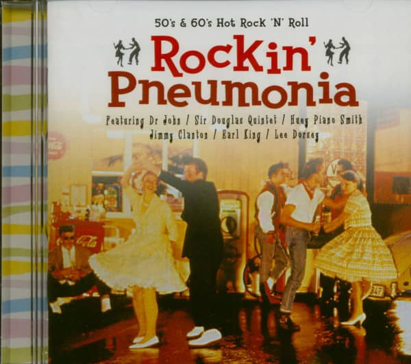 Rockin' Pneumonia - 50s & 60s Hot Rock & Roll (CD)