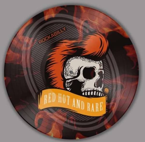 Rockabilly - Red Hot And Rare (LP, Picture Disc, Ltd.)