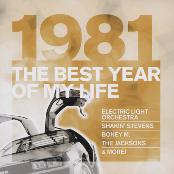 1981 The Best Year Of My Life