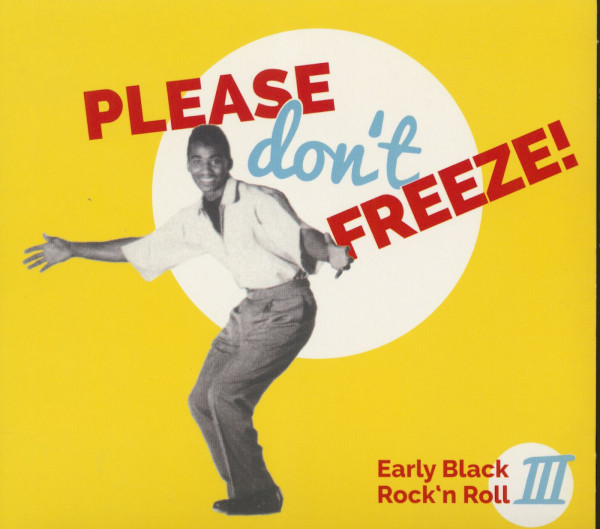 Please Don't Freeze - Early Black Rock 'n' Roll, Vol.3 (CD)
