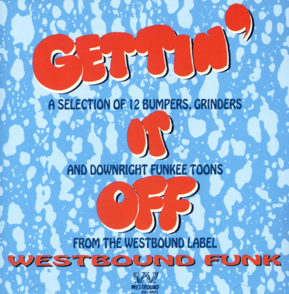 Gettin' It Off - Westbound Funk