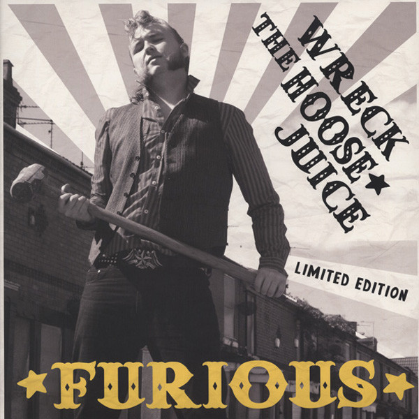 Wreck The Hoose Juice...plus - 180g Vinyl