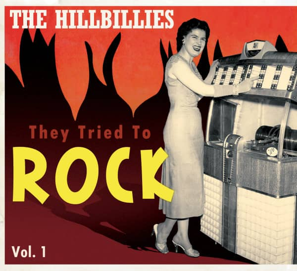 Vol.1, The Hillbillies - They Tried To Rock (CD)