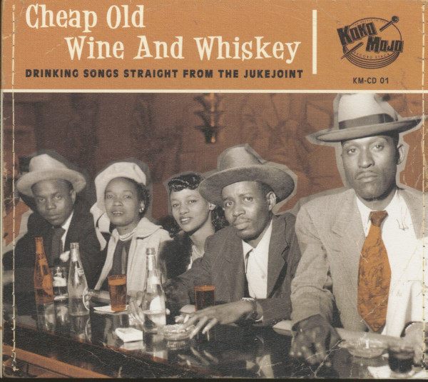 Cheap Old Wine And Whiskey (CD)