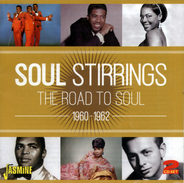 Soul Stirrings - The Road To Soul 1960-1962 (2-CD)