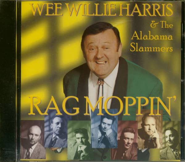 Wee Willie Harris & The Alabama Slammers - Rag Moppin' (CD)