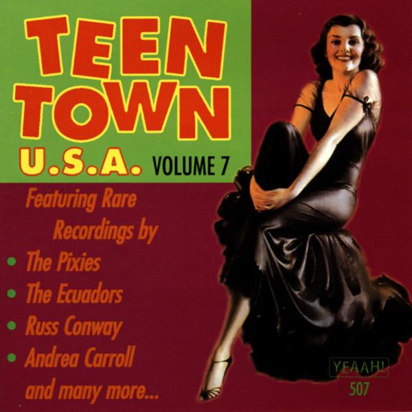 Vol.7, Teen Town USA