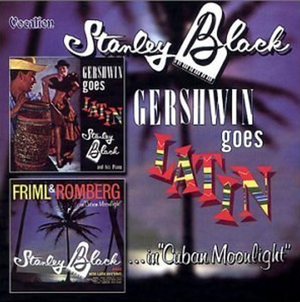 Gershwin Goes Latin - Friml &ampamp; Romberg In Cuban