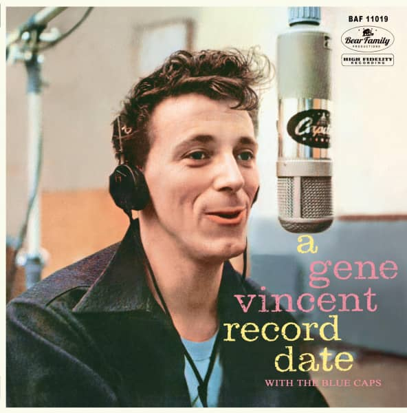A Gene Vincent Record Date With The Blue Caps (LP, 10inch, Ltd.)