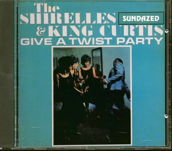 The Shirelles & King Curtis Give A Twist Party (CD)