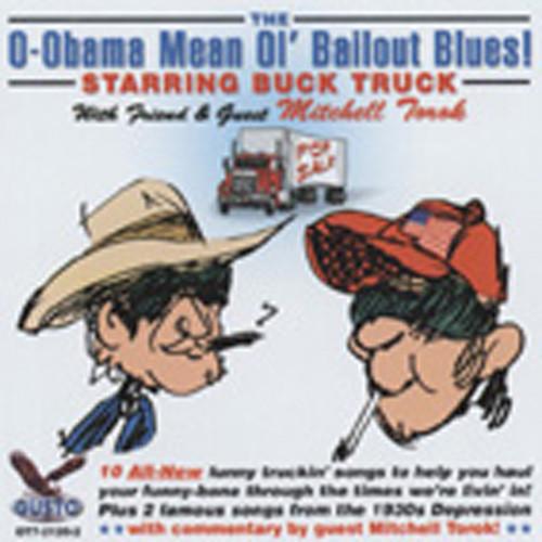O-Obama Mean Ol' Bailout Blues