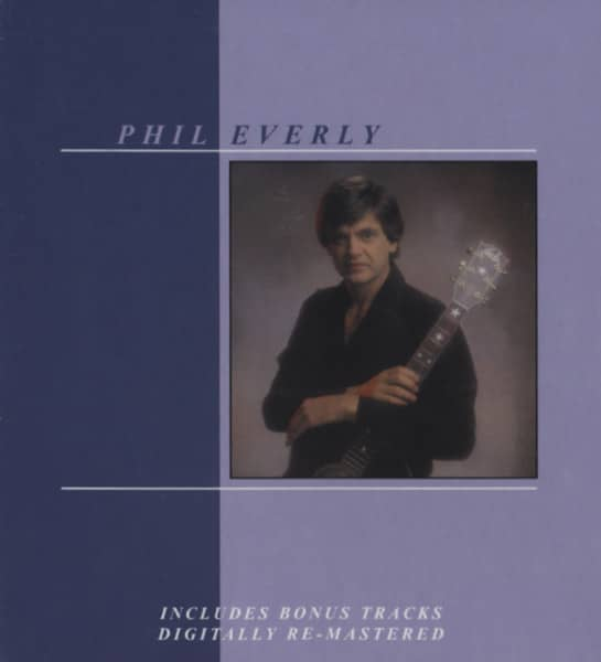 Phil Everly (1983)...plus
