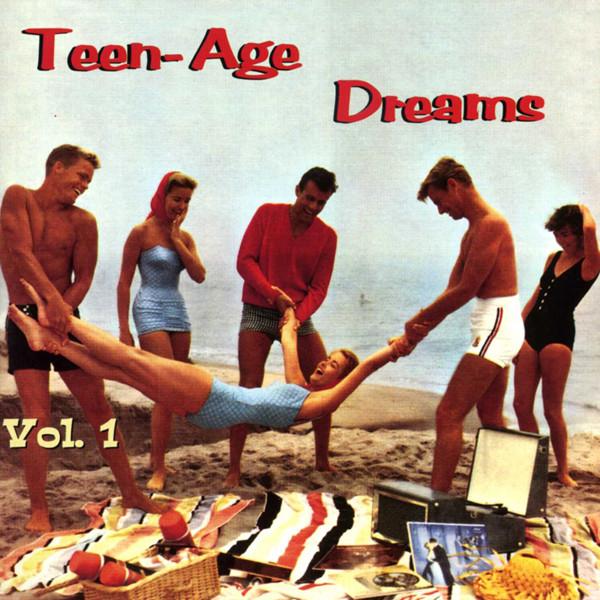 Teen-Age Dreams Vol.1