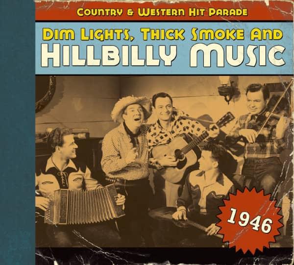 1946 - Dim Lights, Thick Smoke And Hillbilly Music