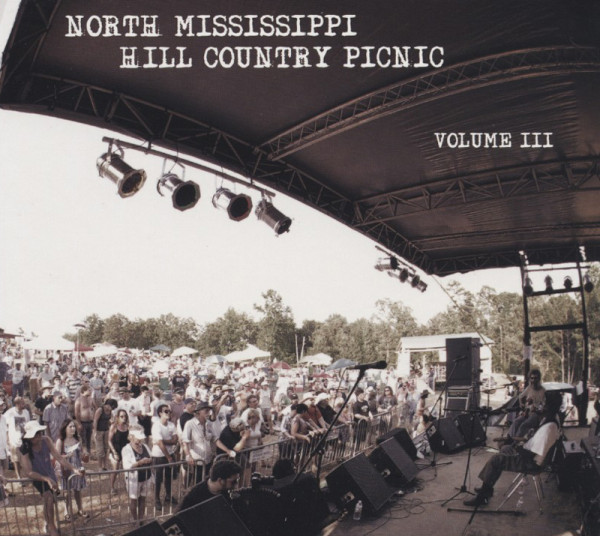 North Mississippi Hill Country Picnic III