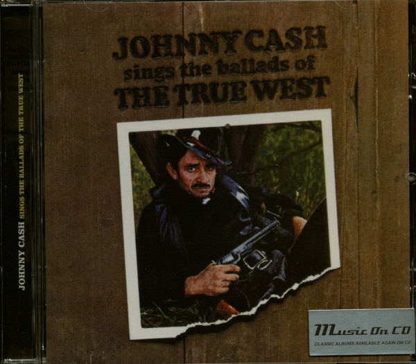 Sings The Ballads Of The True West (CD)