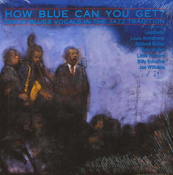 How Blue Can You Get? Great Blues Vocals In The Jazz Tradition (LP)