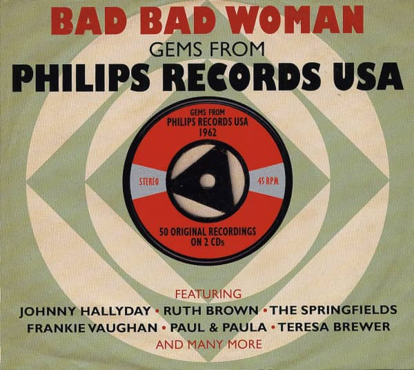 Bad Bad Woman - Gems From Philips Records USA (2-CD)