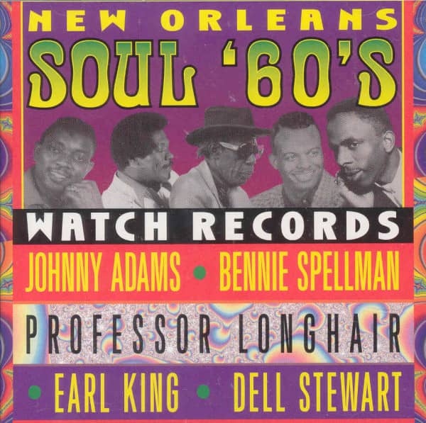 New Orleans Soul 60s: Watch Records