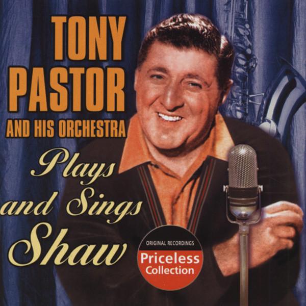 Tony Pastor - Tony Pastor Plays And Sings Shaw