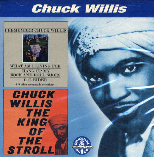 I Rember C. Willis - The King Of The Stroll