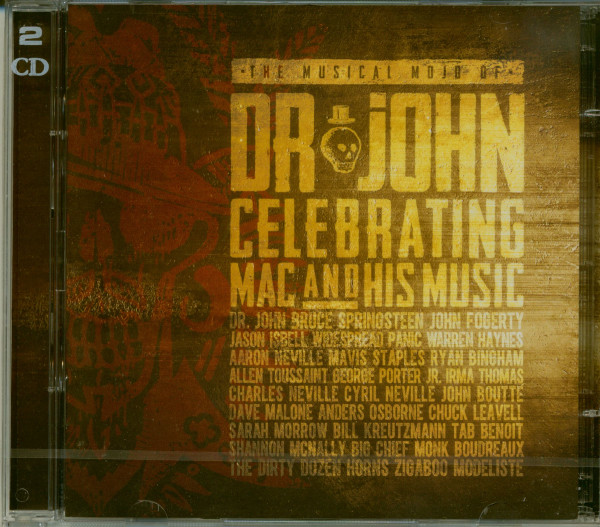 The Musical Mojo Of Dr. John: Celebrating Mac And His Music (2-CD)