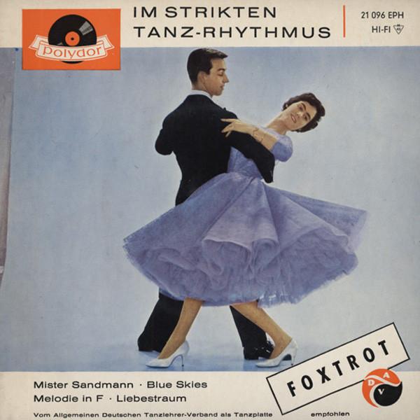 Foxtrott - Im Strikten Tanz...7inch, 45rpm, EP, PS