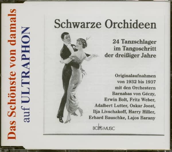 Schwarze Orchideen - 24 Tanzschlager im Tangoschritt der dreißiger Jahre (CD)