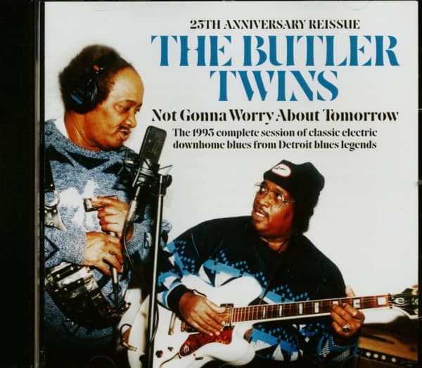 Not Gonna Worry About Tomorrow - 25th Anniversary (CD)