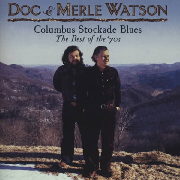 The Columbus Stockade Blues: The Best Of '70s