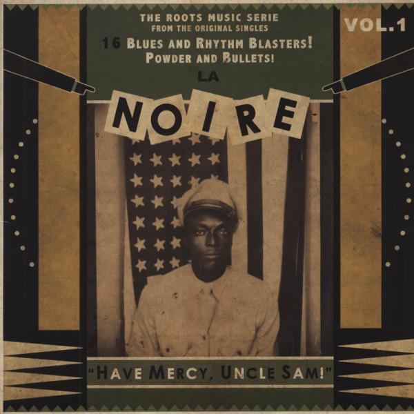 La Noire, Vol.1 - Have Mercy, Uncle Sam