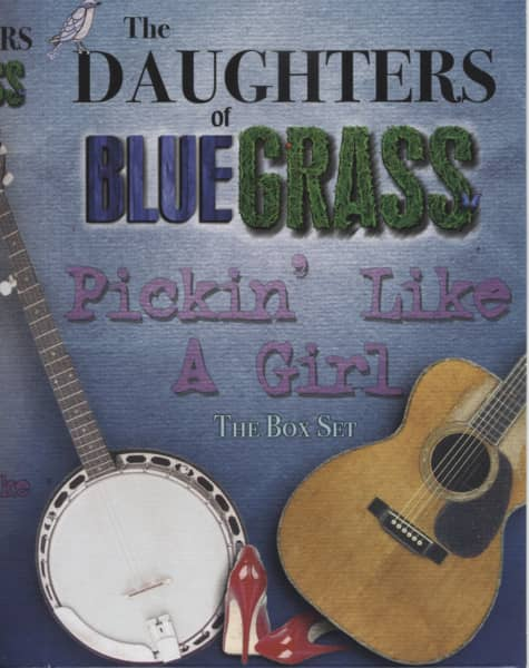 The Daughters Of Bluegrass - Pickin' Like A Girl - The Box Set (4-CD)
