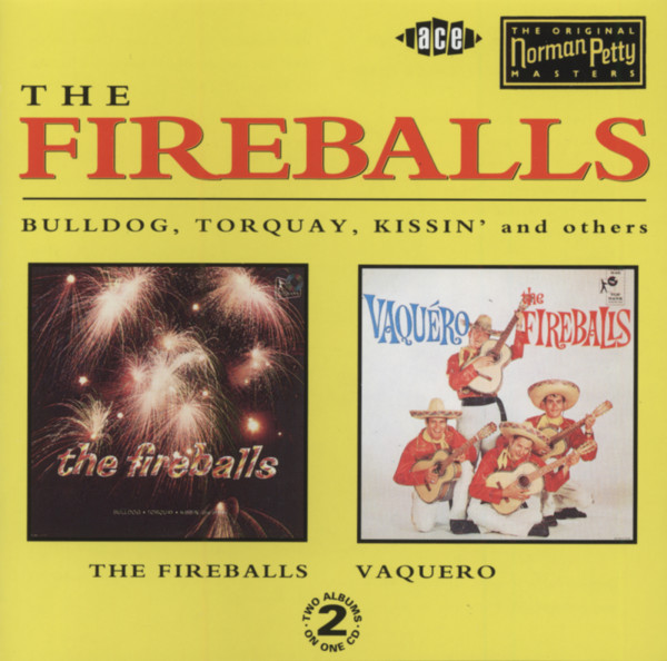 Fireballs & Vaquero