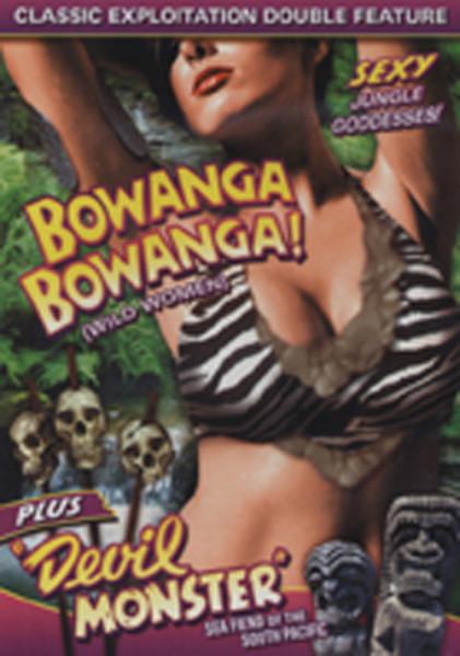 Bowanga, Bowanga (1941) - Devil Monster (1946)