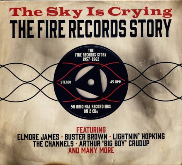 The Sky Is Crying - The Fire Records Story (2-CD)