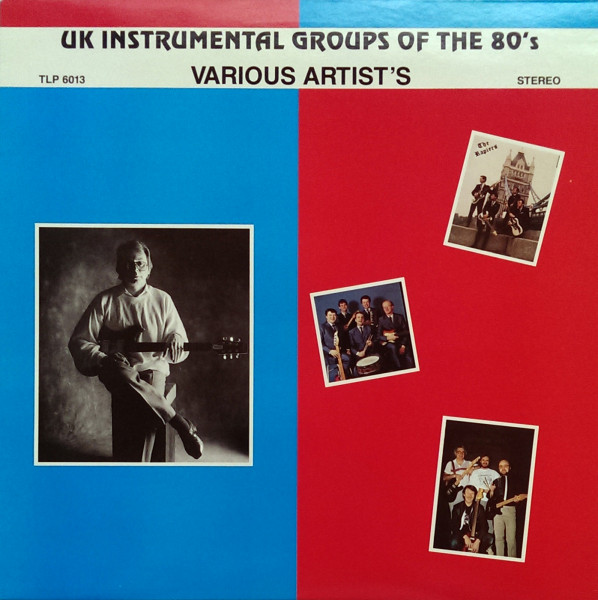 UK Instrumental Groups Of The 80's