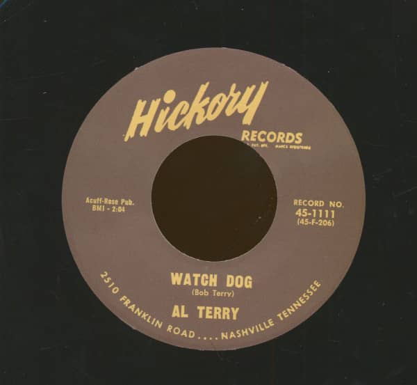 Al Terry - Watch Dog - Wiley Barkdull I Ain't Gonna Waste My Time (7inch, 45rpm)