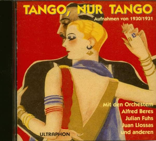 Tango, nur Tango 1930-31 (CD)