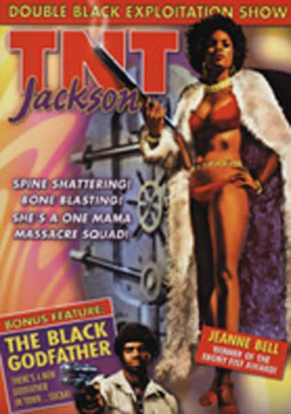 TNT Jackson (1979) - The Black Godfather(1974)