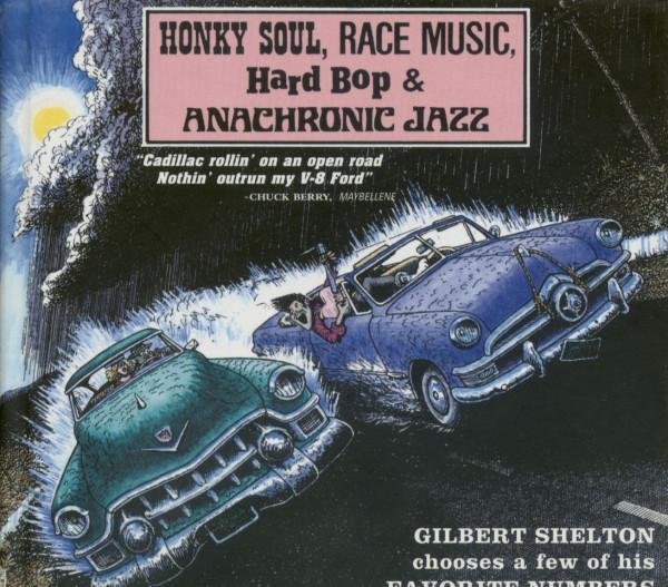 Honky Soul, Race Music, Hard Bop & Anachronic Jazz (CD)
