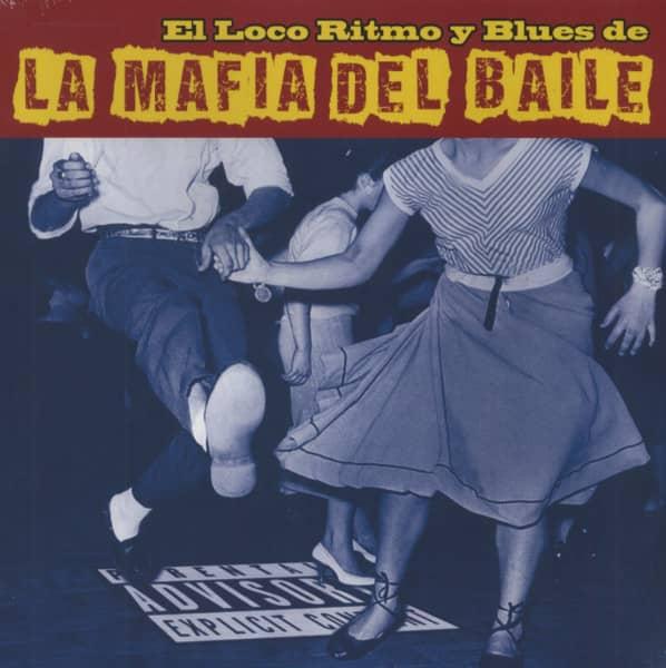 El Loco Ritmo Y Blues De La Mafia Del Baile (LP & CD)