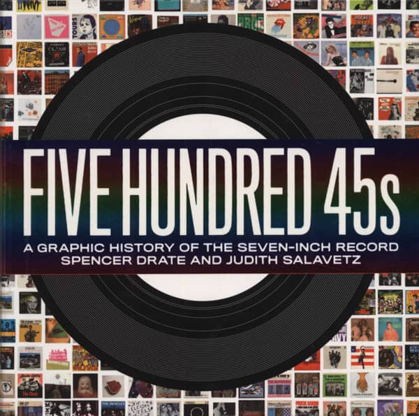 Five Hundred 45s - Spencer Drate & Judith Salavetz