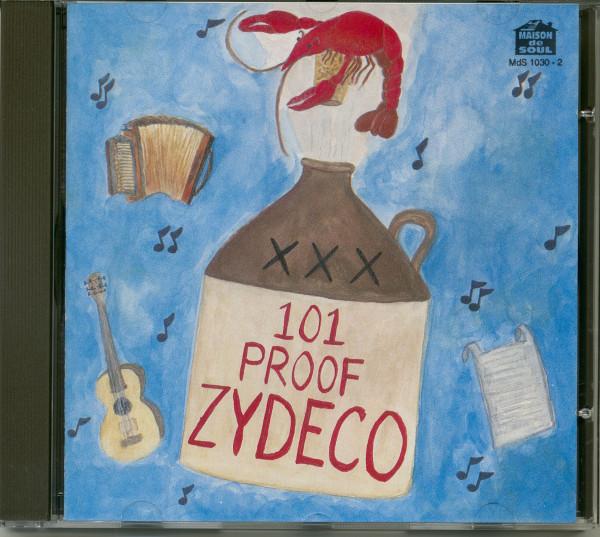 101 Proof Zydeco (CD)