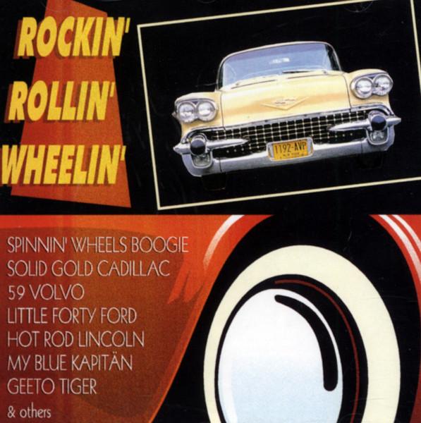 Rockin' Rollin' Wheelin' (CD)