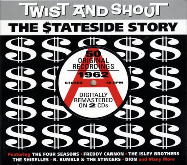 Twist & Shout - The Stateside Story (2-CD)
