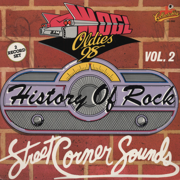 WOGL-Oldies 98 Presents - History Of Rock And Roll - Street Corner Sounds (2-LP - Cut-Out)
