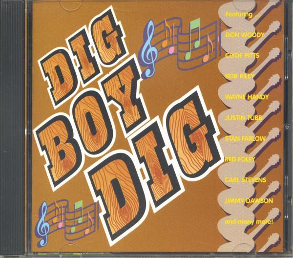 Dig, Boy, Dig (CD)