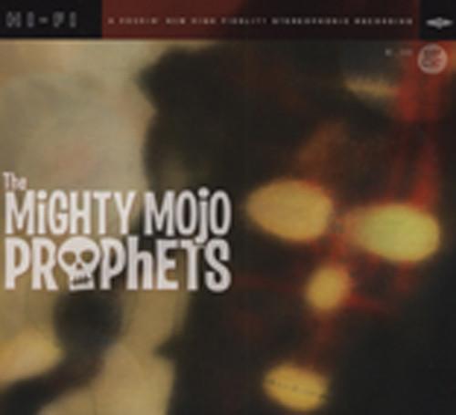The Mighty Mojo Prophets